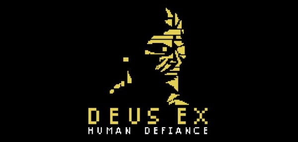 Deus Ex: Human Defiance Title Screen