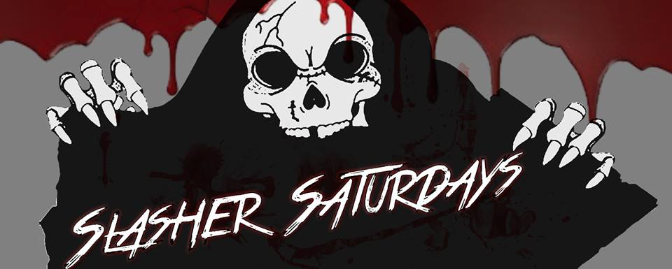 Slasher Saturdays
