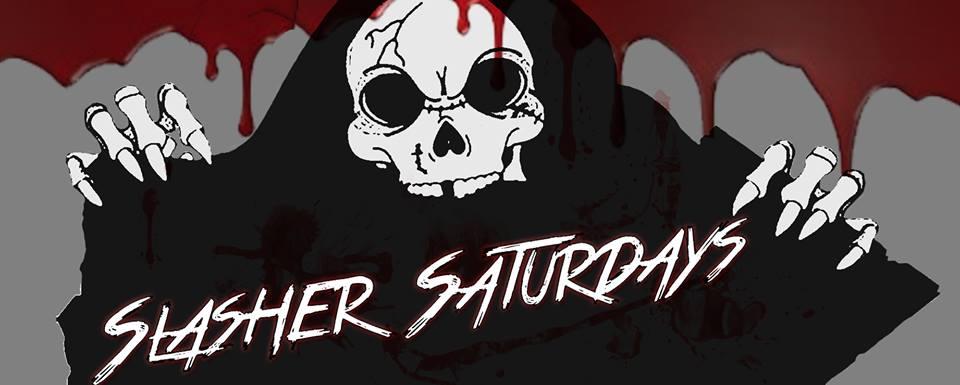 Slasher Saturdays