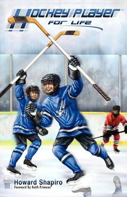 Howard Shapiro's 'Hockey Player For Life'